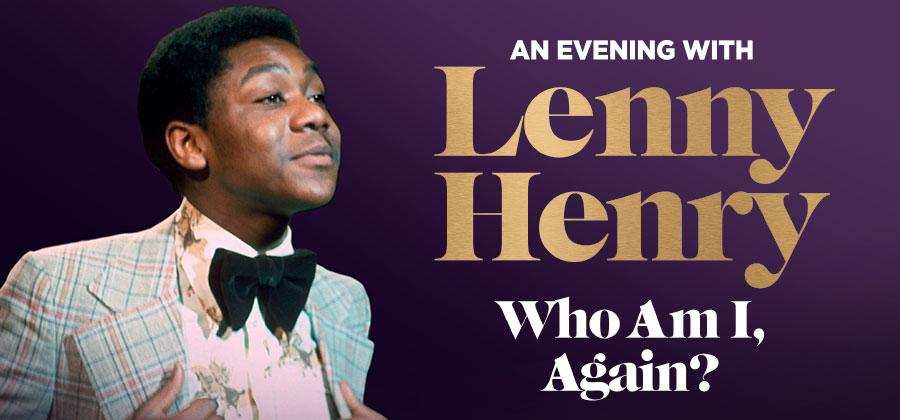 "Young Lenny Henry wearing a check suit and bow tie, next to the words ""An Evening With Lenny Henry: Who Am I Again?"""